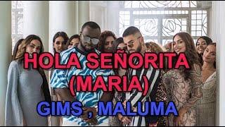 GIMS, Maluma   Hola Señorita (Maria) (Ringtone) (2019)