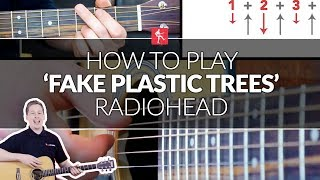 How To Play Fake Plastic Trees By Radiohead   Guitar Lesson