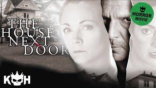 The House Next Door  Full Horror Movie