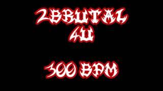 2BRUTAL4U (300bpm) FREE DRUM TRACK