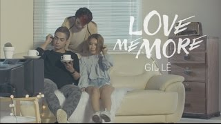Love Me More - Gil Lê