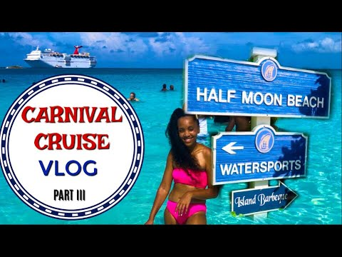 CARNIVAL CRUISE VLOG Part 3! Half Moon Cay, Bahamas | Carnival Sensation August 2019