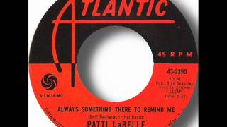 Patti LaBelle & Bluebelles - Always Something There To Remind Me.wmv