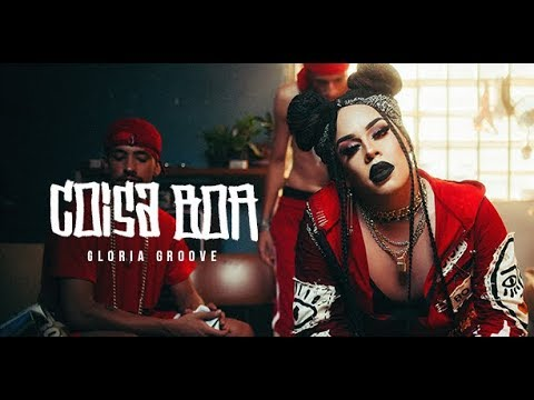 Gloria Groove Coisa Boa