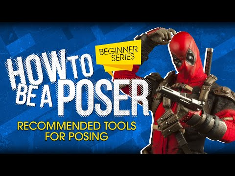 How to be a Poser - Sixth Scale Figure Beginner Series - Episode 6 - Tools