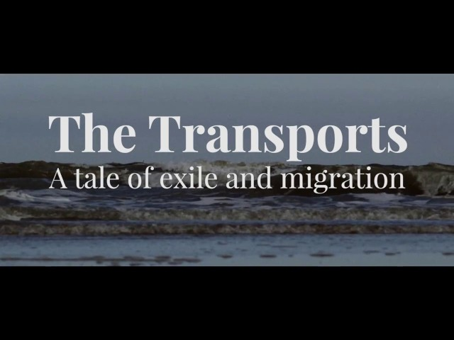 The Transports – A Tale of Exile and Migration