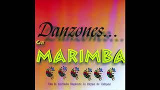 Danzones Con Marimba - La Reyna De Chiapas (Disco Completo)