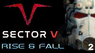 Sector V Rise and Fall - Part Two Fallout 4 Quest Mods  XBOX ONE