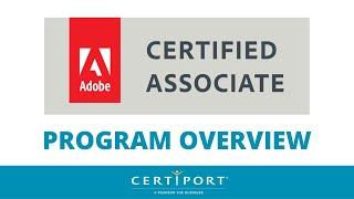 Adobe Certified Associate (ACA) Program Overview