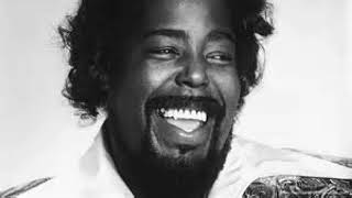 BARRY WHITE-honey please, can't ya see