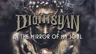 Dionisyan // In The Mirror Of My Soul [Lyrics Video]