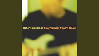 Blair Packham - She Just Is