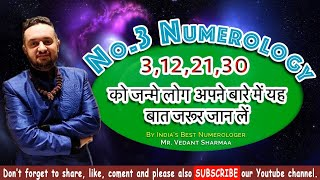 Number 3 In Numerology People Born on 3 12 21 30 Best Numerologist Astrolog