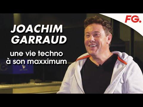 JOACHIM GARRAUD: UNE VIE TECHNO À SON MAXXIMUM | INTERVIEW FG 2020