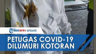 Tenaga Medis COVID-19 di Surabaya Dilumuri Kotoran saat Jemput Pasien Positif yang Punya Komorbid