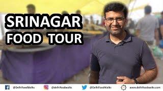Srinagar Food Tour, Part - 1/3 I Kashmiri Cuisine