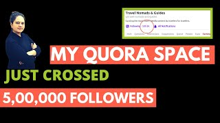How to Grow Your Quora Space ( From 0 to Millions of Followers )