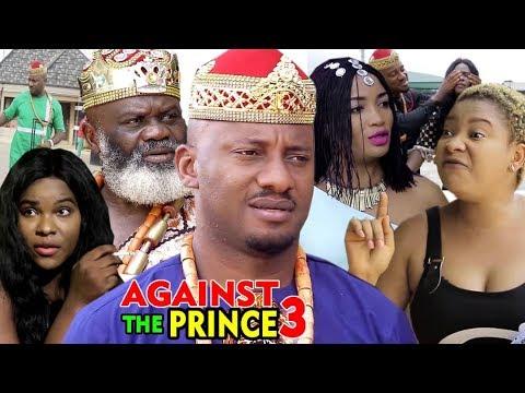 AGAINST THE PRINCE SEASON 3 - Yul Edochie | New Movie | 2019 Latest Nigerian Nollywood Movie