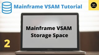 Mainframe VSAM Tutorial Part 2