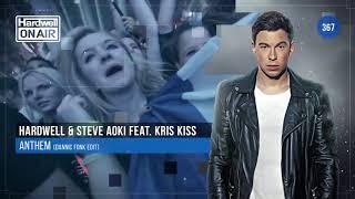 Hardwell and Steve Aoki - Anthem