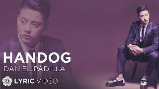 Daniel Padilla - Handog (Official Lyric Video)