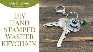 Hand Stamped Washer Key Chain