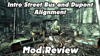 Intro Street Bus and Dupont Alignment - Fallout Mod Review