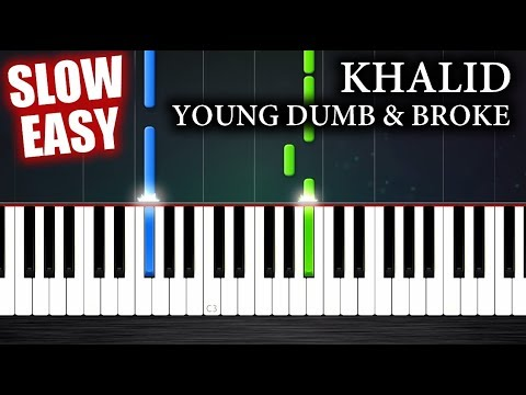 Khalid - Young Dumb & Broke - SLOW EASY Piano Tutorial by PlutaX