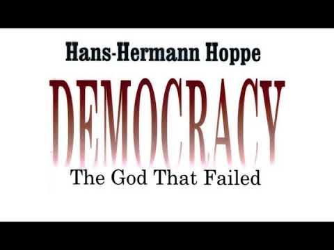 Hans-Hermann Hoppe - Democracy: The God That Failed - Audiobook (Google WaveNet Voice)