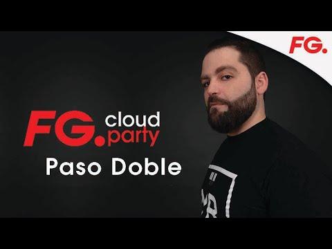 PASO DOBLE | FG CLOUD PARTY | LIVE DJ MIX | RADIO FG