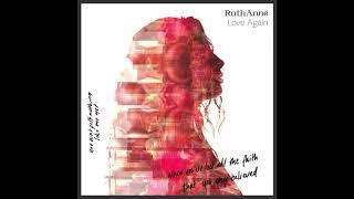 RuthAnne   Love Again