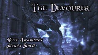 Skyrim Build - The Devourer - Most Absorbing Build