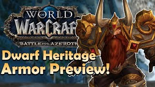 Dwarf Heritage Armor Preview [In Game] | Battle for Azeroth