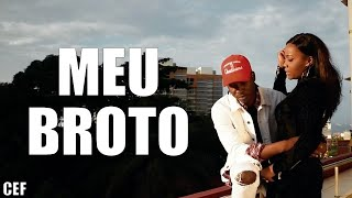 CEF   Meu Broto (Video Oficial) B26