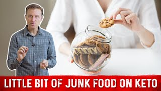 Will a Little Bit of Junk Food be Acceptable on a Keto & Intermittent Fasting Plan Plan