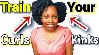 Train your natural hair|How to train your natural curls