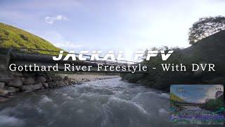 Gotthard River FPV Freestyle
