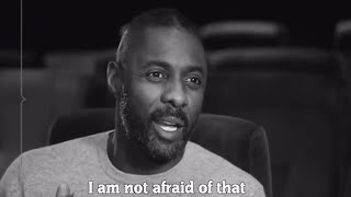 Idris Elba - I am not afraid to fail - Motivational speech