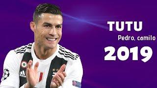 Cristiano Ronaldo 2019   TUTU   Pedro Capo , Camilo   Skills And Goals ( Juventus ) HD