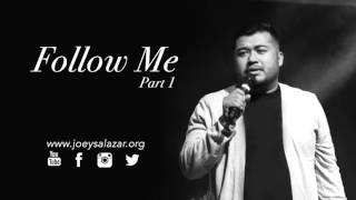 Sermon: Follow Me Part 1