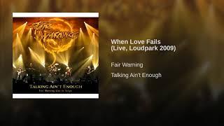 When Love Fails (Live, Loudpark 2009)