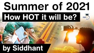 Summer Season in India - How hot Summer of 2021 will be in India? IMD forecast about Summer 2021