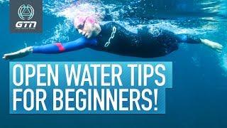 Top 5 Open Water Swim Tips For Beginners | Skills & Equipment Tips For Swimming