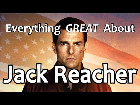 Everything GREAT About Jack Reacher!