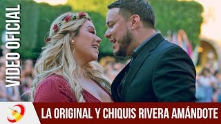 La Original Banda El Limón Ft Chiquis Rivera Amándote Video Oficial