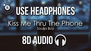 Soulja Boy Ft. Sammie   Kiss Me Thru The Phone (8D AUDIO)
