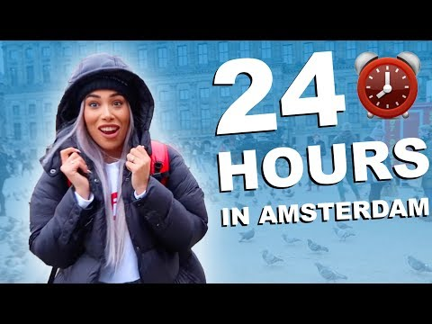 24 HOURS IN AMSTERDAM!! ⏰ 🇳🇱