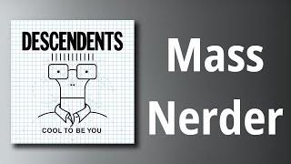 Descendents // Mass Nerder