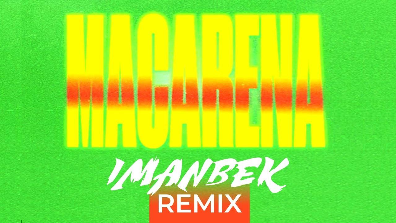 Imanbek - Tyga - Ayy Macarena (Imanbek Remix)