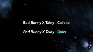 Bad Bunny , Tainy  -  Callaita